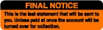 Item# UL1402  'Final Notice' Label