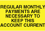 Item# V-HC208  'Regular Monthly Payments' Label