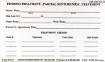 Item# 50-0233  Pending Treatment Cards-Partial Denture/Misc.