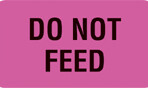 Item# V-AN205  'Do Not Feed' Label
