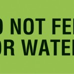 Item# V-AN213  'Do Not Feed or Water' Label