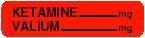 Item# V-AN455  'Ketamine Valium' Label