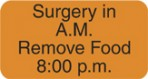 Item# V-AN604  'Surgery in A.M.' Label